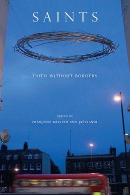 Saints: Faith without Borders