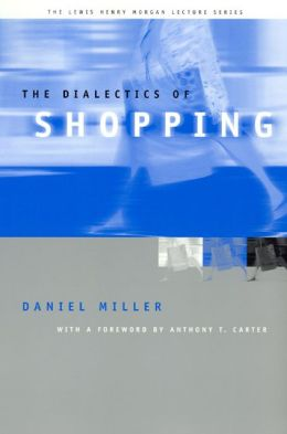 The Dialectics of Shopping