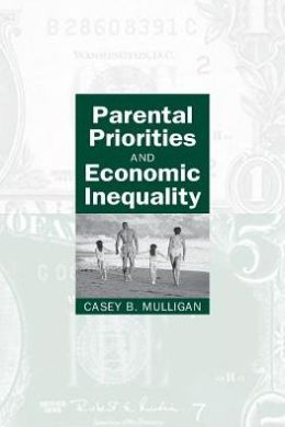 Parental Priorities and Economic Inequality