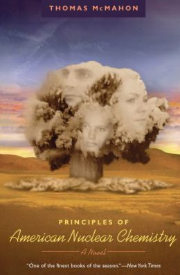 Principles of American Nuclear Chemistry (Phoenix Fiction Series)