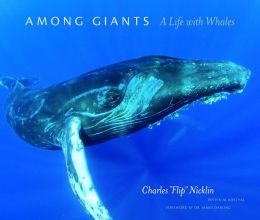 Among Giants: A Life with Whales