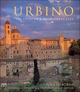 Urbino: The Story of a Renaissance City