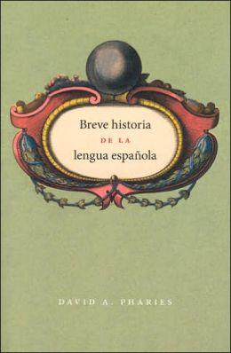 Breve historia de la lengua española