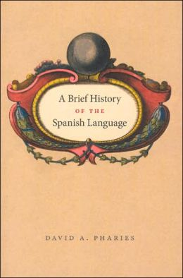 A Brief History of the Spanish Language