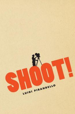 Shoot!: The Notebooks of Serafino Gubbio, Cinematograph Operator