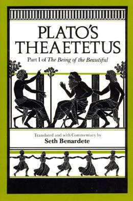Plato's Theaetetus: Part 1 of the Being of the Beautiful