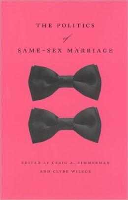 The Politics of Same-Sex Marriage