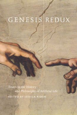 Genesis Redux: Essays in the History and Philosophy of Artificial Life