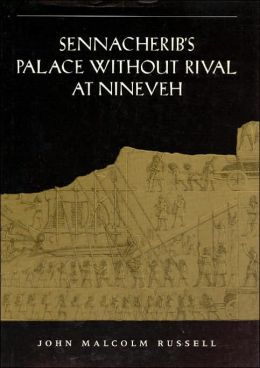 Sennacherib's Palace without Rival at Nineveh