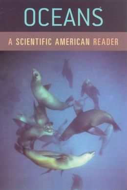 Oceans: A Scientific American Reader