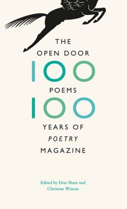 The Open Door: One Hundred Poems, One Hundred Years of