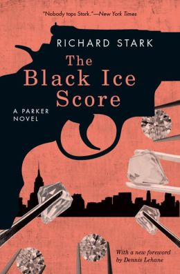 The Black Ice Score: A Parker Novel