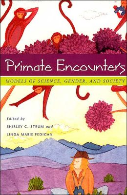 Primate Encounters: Models of Science, Gender and Society