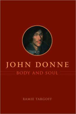 John Donne, Body and Soul
