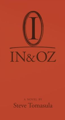 IN & OZ: A Novel
