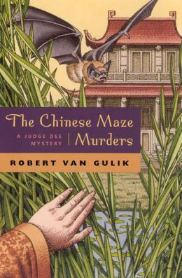The Chinese Maze Murders (Judge Dee Series)