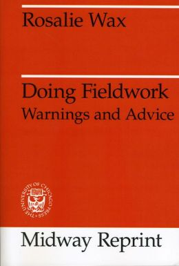 Doing Fieldwork: Warnings and Advice
