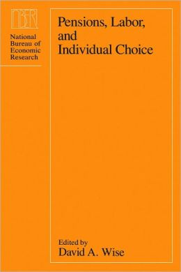 Pensions, Labor, and Individual Choice