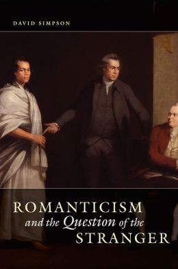 Romanticism and the Question of the Stranger