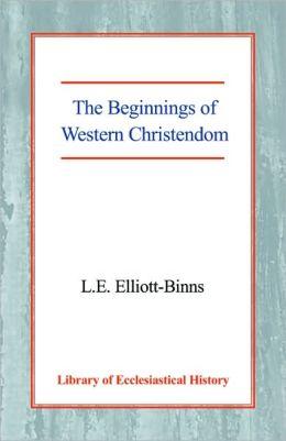 The Beginnings of Western Christendom