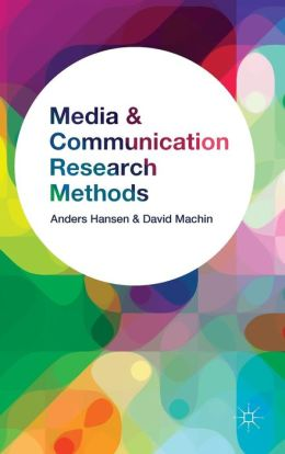 Media and Communication Research Methods: An Introduction