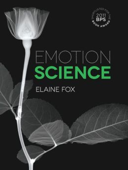 Science of Emotion: An Integration of Cognitive and Neuroscientific Approaches