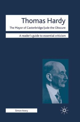 Thomas Hardy: The Mayor of Casterbridge - Jude the Obscure