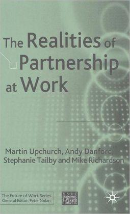 Realities of Partnership at Work