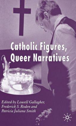 Catholic Figures, Queer Narratives