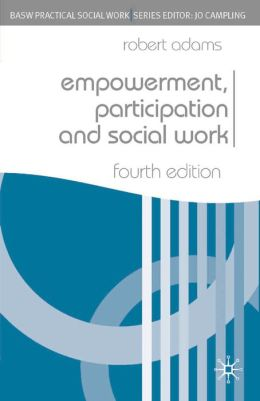 Social Work and Empowerment: Fourth Edition