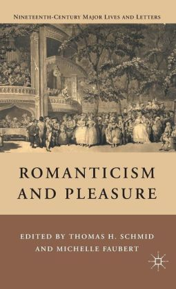 Romanticism and Pleasure