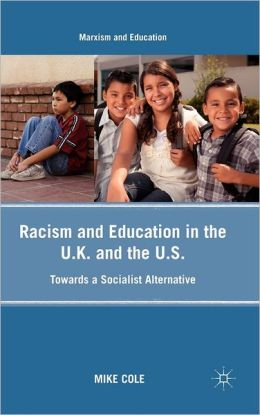 Racism and Education in the U.K. and the U.S.: Towards a Socialist Alternative