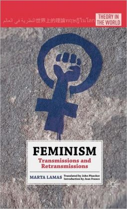 Feminism: Transmissions and Retransmissions
