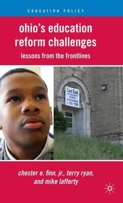 Ohio's Education Reform Challenges: Lessons from the Frontlines