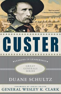 Custer: Lessons in Leadership