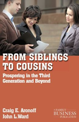 From Siblings to Cousins: Prospering in the Third Generation and Beyond