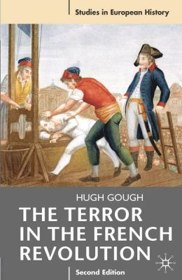 The Terror in the French Revolution: Second Edition