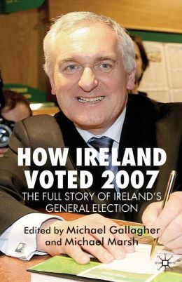 How Ireland Voted 2007
