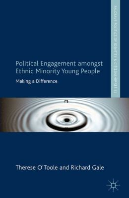 Political Engagement Amongst Ethnic Minority Young People: Making a Difference