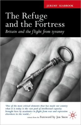 Refuge and the Fortress: Britain and the Flight from Tyranny