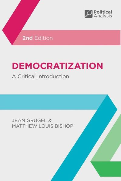 Democratization: A Critical Introduction