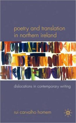 Poetry and Translation in Northern Irish Writing