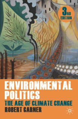 Environmental Politics: The Age of Climate Change