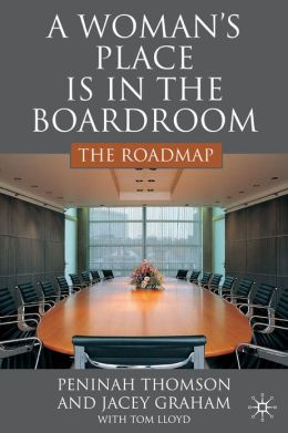 A Woman's Place is in the Boardroom: The Roadmap: The Roadmap