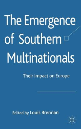 The Emergence of Southern Multinationals: Their Impact on Europe