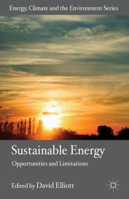 Sustainable Energy: Opportunities and Limitations