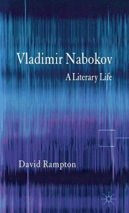 Vladimir Nabokov: A Literary Life