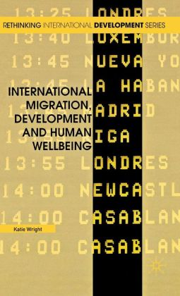 International Migration, Development and Human Wellbeing