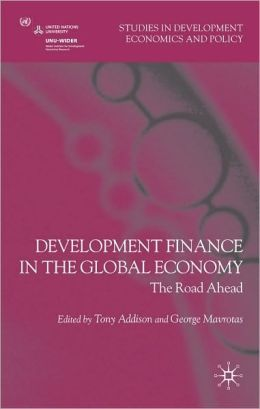 Development Finance in the Global Economy