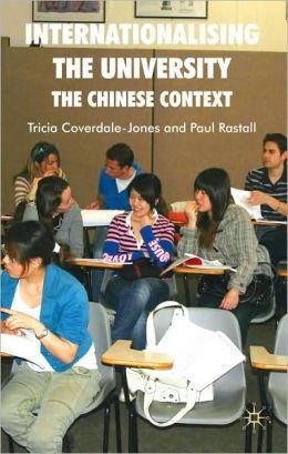 Internationalising the University: The Chinese Context